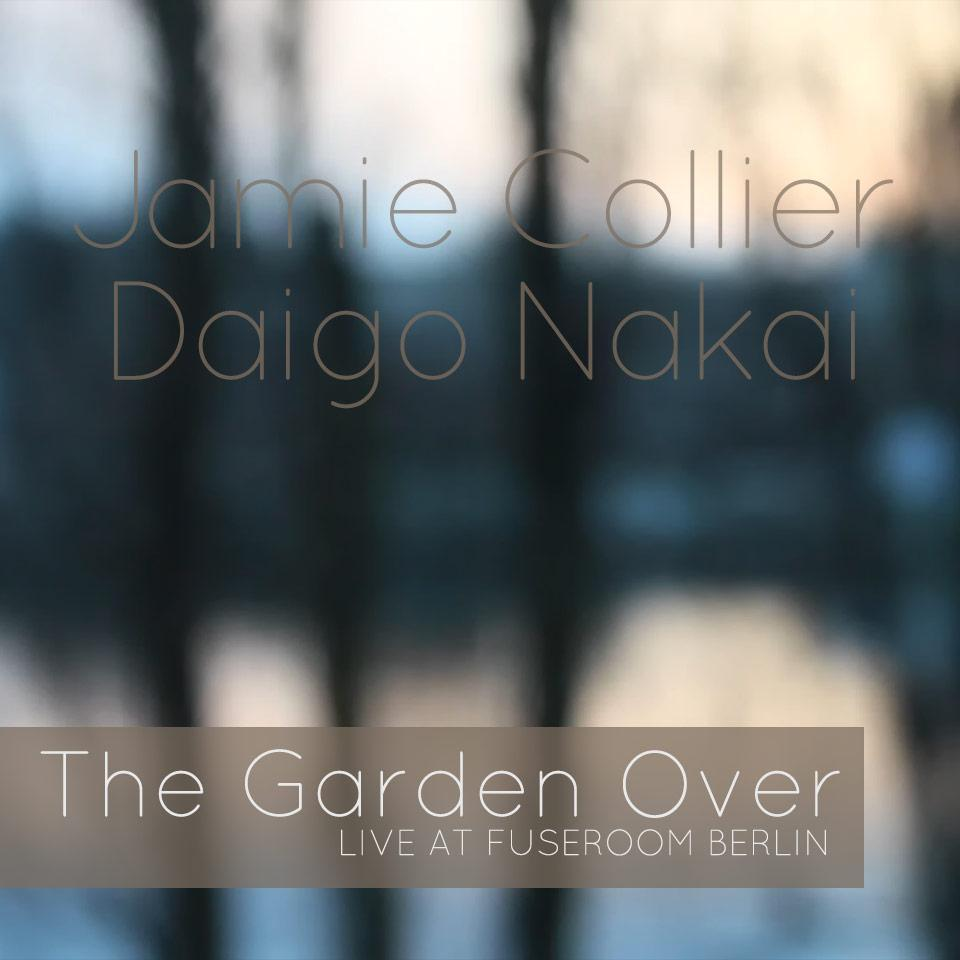 Jamie Collier, The Garden Over